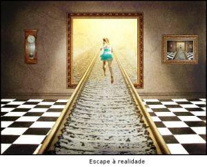 escape da realidade