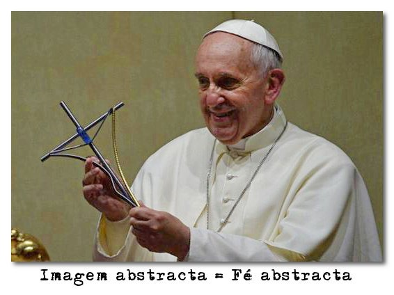 fé abstracta papa francisco