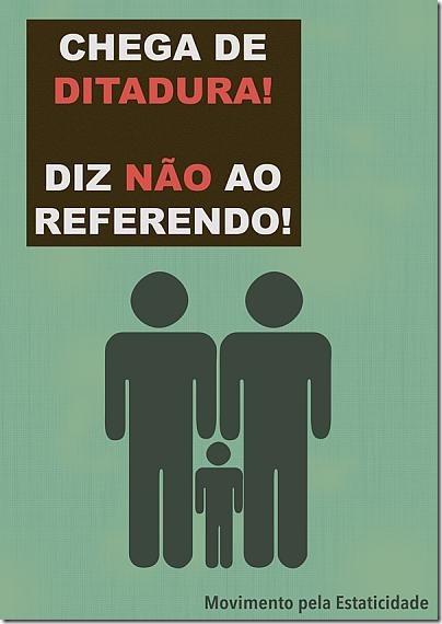 chega-de-ditadura-diz-nao-ao-referendo