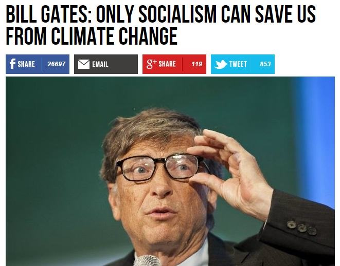 Bill Gates  Only Socialism Can Save Us From Climate Change