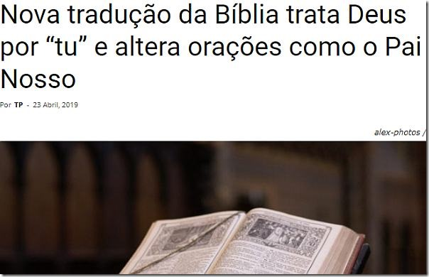 Nova tradução da Bíblia trata Deus por  tu  e altera orações como o Pai Nosso